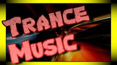 Trance music 【►】 Music Paradise for Meloman
