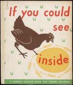 If you could see inside: a Parrish colour book for young children.