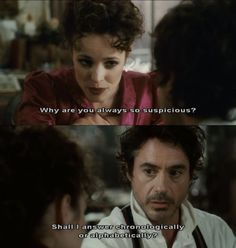 charming life pattern: Sherlock Holmes - Robert Downey Jr - quote - movie...