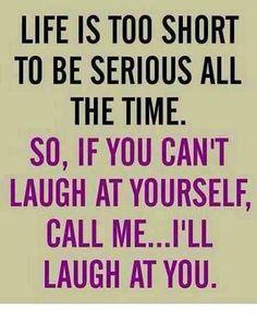 LAUGHTER IS THE BEST MEDECINE..