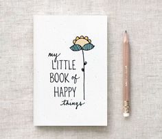 Hand Lettered Mini Journal & Pencil Gift Set, Floral Notebook - My Little Book of Happy Things - Illustrated, Stocking Stuffer