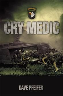Cry Medic  By Dave Pfeifer