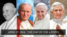 Day of the Four Popes 27th April 2014 #2popesaints #2popes