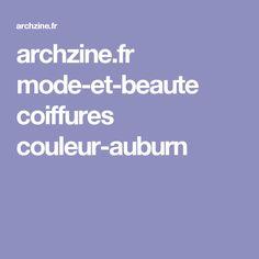 archzine.fr mode-et-beaute coiffures couleur-auburn