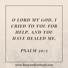 7 Bible Verses About Healing Starting with Psalm 30:2