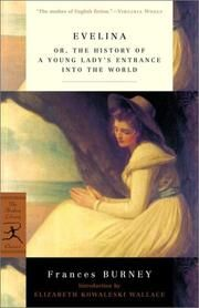 Without Fanny Burney, could there be Jane Austen? Absolutely hilarious!