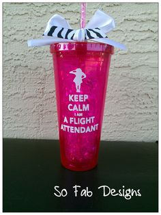 """Customized """"Keep Calm I'm a Flight Attendant"""" 20 ounce Acrylic cup with lid and straw"""