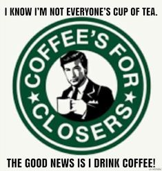 Sales Meme, I Drink Coffee, Sales And Marketing, Good News, Tea Cups, Funny Memes, Hilarious Memes, Cup Of Tea, Funny Quotes
