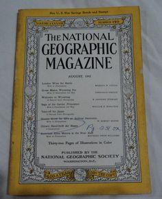 August 1945 National Geographic Magazine London Wins Battle Wyoming Japan
