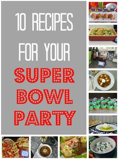 10 Super Bowl Recipe Ideas {from 2 Sisters 2 Cities}