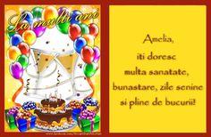 Felicitari de zi de nastere - La multi ani, Amelia,  iti doresc multa sanatate,  bunastare, zile senine  si pline de bucurii! Amelie, Happy Birthday, Bijoux, Happy Anniversary, Happy B Day, Urari La Multi Ani, Amelia