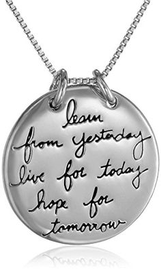 """Inspire someone with this beautiful silver-plated pendant necklace! The round pendant encourages us to """"Learn from yesterday, live for today, hope for tomorrow."""" This inspirational piece will make a great gift, whether you're shopping 40th Birthday Presents, 40th Birthday Gifts For Women, Forty Birthday, 40th Birthday Parties, Birthday Woman, Birthday Crafts, Circle Pendant Necklace, Love Necklace, Angel Necklace"""