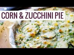 This crustless Sweet Corn and Zucchini Pie is so incredibly simple to make and it's the perfect way to enjoy summer produce!
