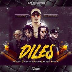 DJ Luian - Diles ft Bad Bunny, Ñengo Flow, Ozuna, Arcangel y Farruko