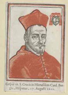 Cardinal Gaspar de Borja (1580-1645).
