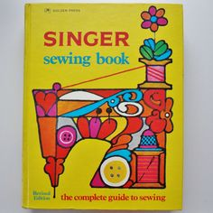 Singer Complete Guide to Sewing Colorful Vintage How To Book 1970s 70s
