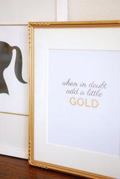 PRETTY SMITTEN | When in Doubt Add a Little Gold