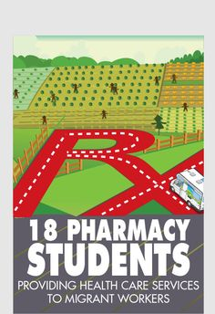 Students will offer pharmacy services to nearly 1,000 farm workers and their families.