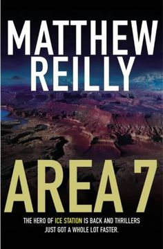 Area 7 (Shane Schofield, #2) by Matthew Reilly