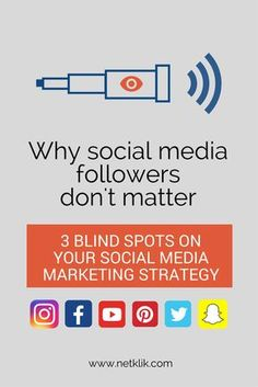 Discover 3 three blind spots to avoid in your social media strategy and the reason why social media followers don't matter.