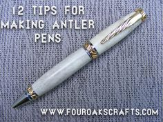 12 Tips for Making Antler Pens. I love making stuff from deer antler. It's a very durable and shapeable material. And the animal doesn't need to be harmed to harvest the antlers. Click the image to read my 12 tips.