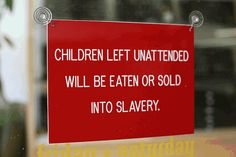 Hahaha. I'm getting this sign for my house.
