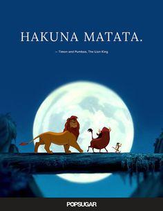 42 Emotional and Beautiful Disney Quotes Hakuna matata. — Timon and Pumbaa, The Lion King Disney Princess Movies, Disney Movies To Watch, Film Disney, Movies 22, Princess Quotes, Beautiful Disney Quotes, Best Disney Quotes, Inspirational Disney Quotes, Disney Birthday Quotes