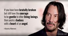 5 Daily Habits to Steal From Keanu Reeves, Including How Tragedy Motivates Him - Jesie Keanu Reeves Zitate, Wisdom Quotes, Love Quotes, Strong Quotes, Keanu Reeves Quotes, Suicide Quotes, Motivational Quotes, Inspirational Quotes, Warrior Quotes