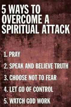 I do this daily! The enemy is trying to kill steal and destroy!