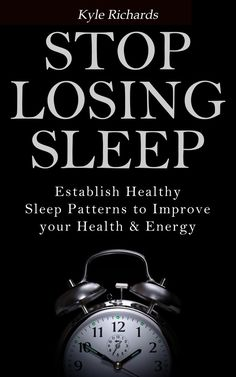 Stop Losing Sleep: Establish Healthy Sleep Patterns To Improve Your Health And Energy by Kyle Richards ebook deal Kyle Richards, Good Books, Books To Read, Healthy Sleep, What Book, Writing A Book, Reading Online, Book Lovers, Helpful Hints