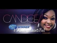 American Idol Season 12 - Candice Glover - I Am Beautiful