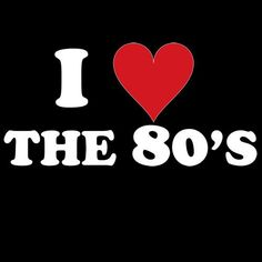 love 1980s style