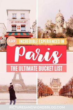The Ultimate Paris Bucket List | 150 Amazing Things to Do in Paris | Best Paris Activities | Paris Travel Guide | Best Food in Paris | Best Paris Museums | France Travel | Things to Do in France