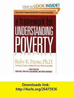 A Framework for Understanding Poverty (9781929229482) Ruby K. Payne , ISBN-10: 1929229488  , ISBN-13: 978-1929229482 ,  , tutorials , pdf , ebook , torrent , downloads , rapidshare , filesonic , hotfile , megaupload , fileserve