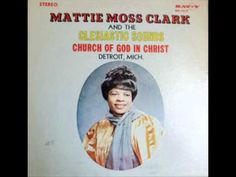 """Try Jesus, He Satisfies"" - Mattie Moss Clark & The Clesiastic Sounds"