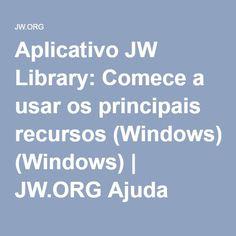 Aplicativo JW Library: Comece a usar os principais recursos (Windows) | JW.ORG Ajuda