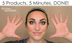 Simplify your beauty routine. We show you how to get your whole makeup routine done in 5 minutes using only 5 products.