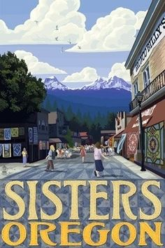 Sisters, Oregon - Town Scene & Mountains Quilt Design - Lantern Press Poster