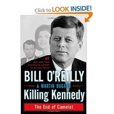 Killing Kennedy: The End of Camelot  Very well-written.  I could not put down but paid the grief is still intense even after 50 years.