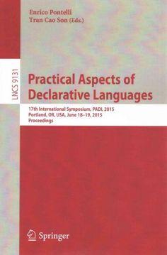 Practical Aspects of Declarative Languages: 17th International Symposium, Padl 2015, Proceedings (Paperback)