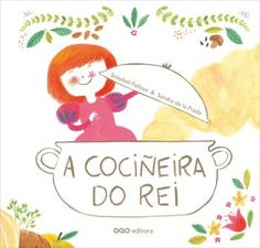 A cociñeira do rei High School Spanish, Elementary Spanish, Spanish Classroom, Childrens Books, Album, Illustration, Junho, Book Covers, Imagination