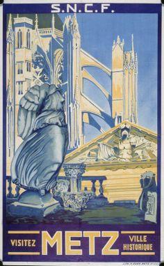 Vintage Railway  Travel Poster -   Metz -  Ville Historique.