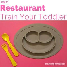 How to Restaurant Train Your Toddler. Yes You Can!