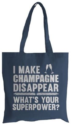 I make champagne disappear, what is your super power? Champagne Birthday, Champagne Party, Champagne Toast, Champagne Quotes, Champagne Corks, I Love To Laugh, Sparkling Wine, Prosecco, Super Powers