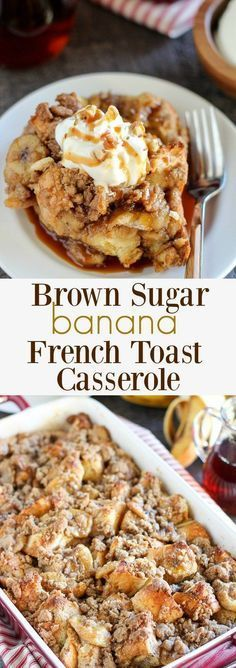 This Brown Sugar Banana French Toast Casserole is a big hit at my house on Sunday for Brunch. - A make-ahead baked french toast casserole filled with brown sugar caramel sauce, sliced bananas and a brown sugar crumble topping. Weight Watcher Desserts, Banana French Toast, French Toast Bake, French Toast Recipes, French Toast Lasagna Recipe, Make Ahead French Toast, Breakfast Dishes, Best Breakfast, Breakfast Casserole