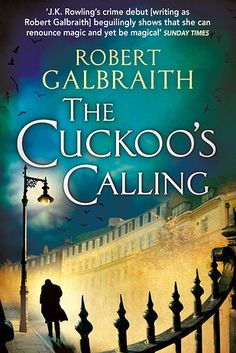 Cormoran Strike series by Robert Galbraith (aka J.K. Rowling) | 12 Series To Catch Up On Before The Next Book Comes Out