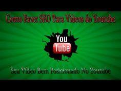 CachorrosBlogs.: Como Fazer SEO Para Vídeos do Youtube