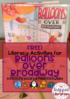 FREE Balloons Over Broadway activities from The Trapped Librarian. Focus on character traits and text evidence. Grab this freebie today! Thanksgiving Day Parade, Thanksgiving Activities, Holiday Activities, Thanksgiving Ideas, 2nd Grade Ela, 2nd Grade Reading, Kindergarten Reading, Library Skills, Library Lessons