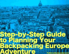 Want to Backpacking Europe? This comprehensive step-by-step guide will steer you through the often overwhelming task on planning your big adventure abroad. We cover everything from planning an itinerary, choosing what clothes to pack, European fashion tips, using rail passes, finding cheap airfare, demystifying hostels, and a lot more.