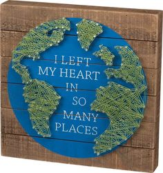 I Left My Heart In So Many Places- Global Themed String Art Plank Board Box Sign - 12-in - Mellow Monkey